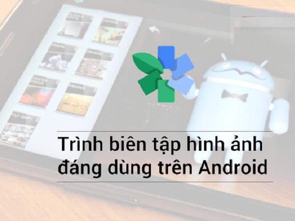 """với những tín đồ Android, hệ điều hành """"robot xanh"""" mới là nền tảng thích hợp nhất để thúc đẩy những phần cứng và phần mềm tới giới hạn của nó"""