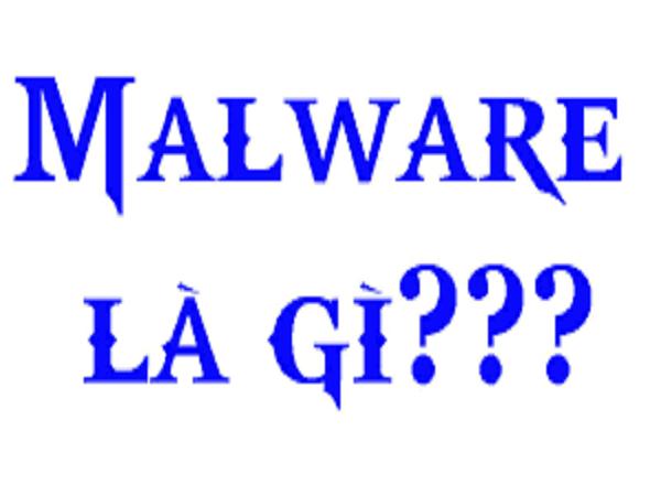 Malware là gì?