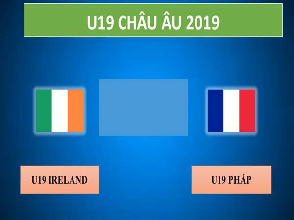 Soi-keo-bong-da-U19-Ireland-vs-U19-Phap-U19-chau-Au-2019-0