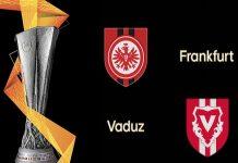 Dự đoán Eintracht Frankfurt vs Vaduz, 1h30 ngày 16/08