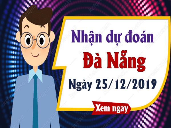 Dự đoán xổ số đà nẵng ngày 25/12 chuẩn 100%