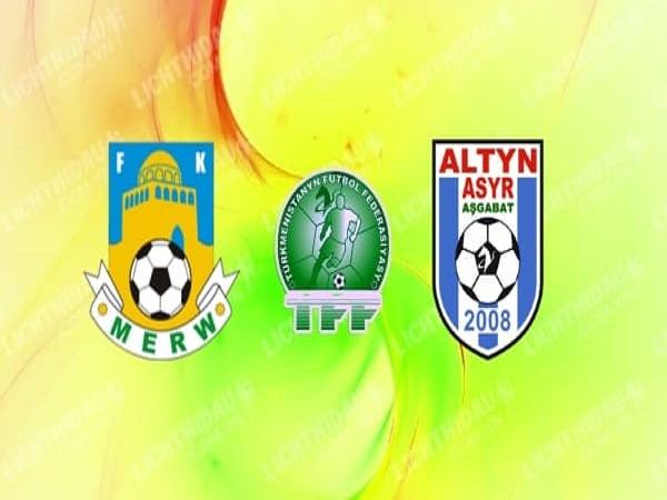 Nhận định kèo FC Merw vs FC Altyn Asyr, 20h00 ngày 13/5