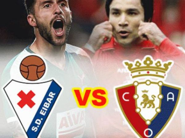 Nhận định kèo bóng đá Eibar vs Osasuna