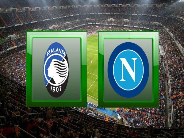 Nhận định kèo bóng đá Atalanta vs Napoli