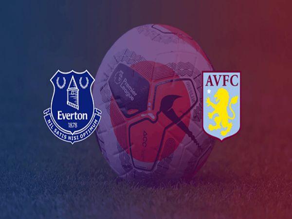 Nhận định kèo Everton vs Aston Villa