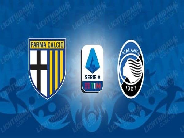 Nhận định kèo Parma vs Atalanta, 00h30, 29/07 - VĐQG Italia