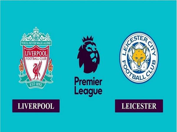 Nhận định Liverpool vs Leicester 02h15, 23/11 - Ngoại Hạng Anh