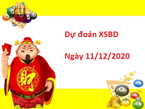Dự đoán XSBD 11/12/2020