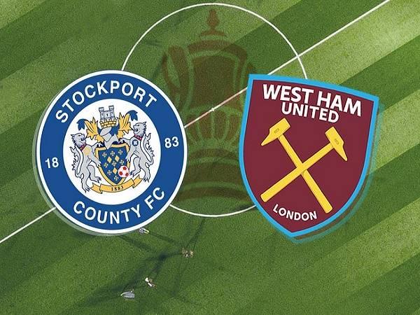 Nhận định Stockport vs West Ham – 03h00 12/0, Cúp FA