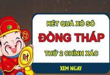 Dự đoán XSDT 1/3/2021 chốt lô số đẹp Đồng Tháp thứ 2