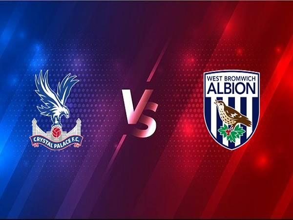 Nhận định Crystal Palace vs West Brom – 22h00 13/03, Ngoại hạng Anh