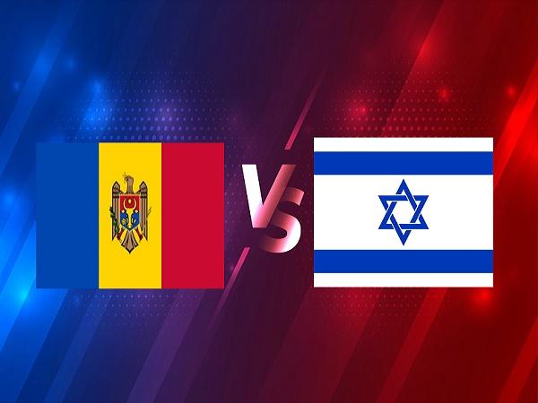 Nhận định Moldova vs Israel – 01h45 01/04, VL World Cup 2022