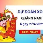 Dự đoán XSQNM ngày 27/4/2021