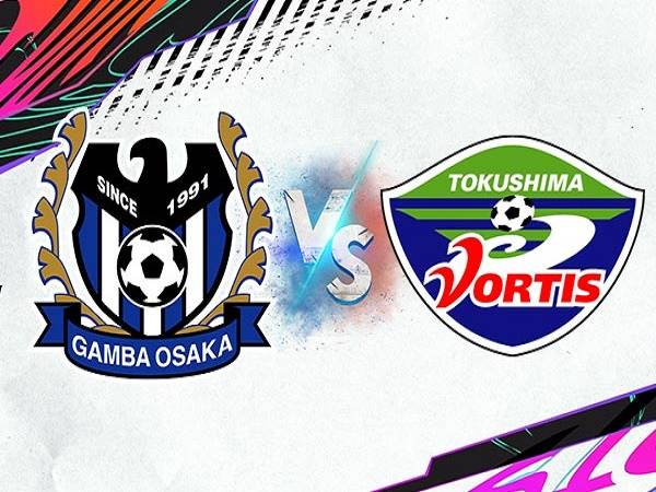 Nhận định Gamba Osaka vs Tokushima Vortis – 17h00 27/05, VĐQG Nhật Bản